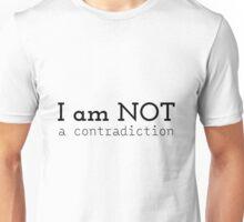 not a contradiction Unisex T-Shirt