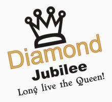 Queen's Diamond Jubilee 2012 long live the queen by tia knight