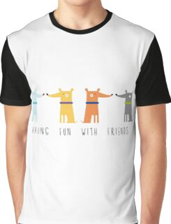 Having Fun With Friends Graphic T-Shirt