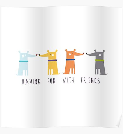 Having Fun With Friends Poster