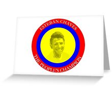 ESTEBAN CHAVES THE PEOPLE'S CHAMPION Greeting Card