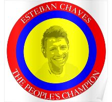 ESTEBAN CHAVES THE PEOPLE'S CHAMPION Poster