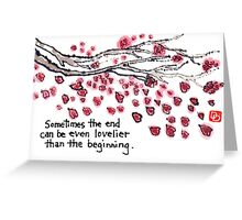 The Ending (Cherry Blossom Wisdom) Greeting Card