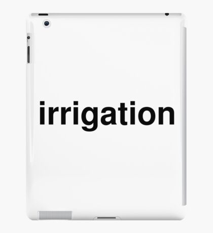 irrigation iPad Case/Skin