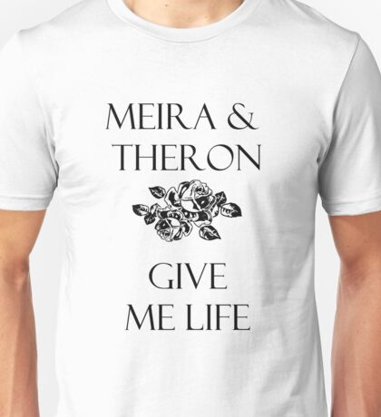 Snow Like Ashes, Ice Like Fire : Meira and Theron T-Shirt