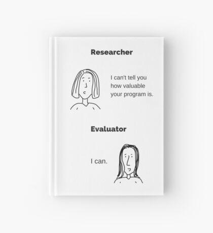 Researcher versus Evaluator Hardcover Journal
