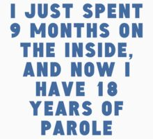 18 Years Of Parole One Piece - Short Sleeve