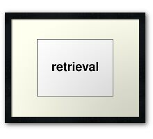 retrieval Framed Print
