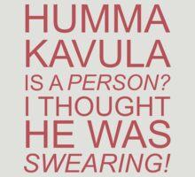 Humma Kavula! by NightDragon74