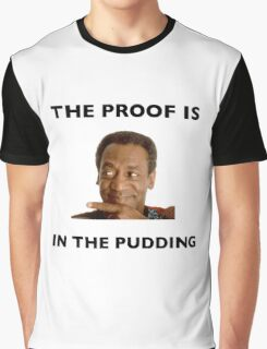 The Proof Is In The Pudding : Black Writing Graphic T-Shirt