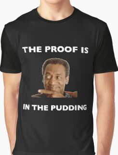 The Proof Is In The Pudding : White Writing Graphic T-Shirt