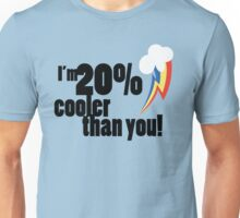 20% cooler than you v2 Unisex T-Shirt