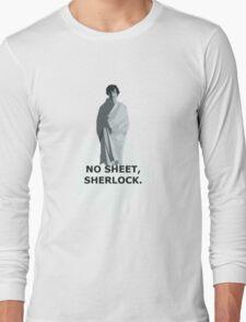 No sheet, Sherlock Long Sleeve T-Shirt