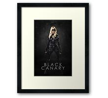 Black Canary | Laurel Lance | Arrow Season 3 Framed Print