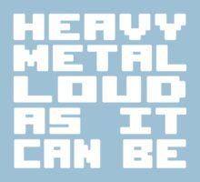Heavy Metal Loud As It Can Be Baby Tee