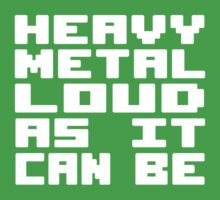 Heavy Metal Loud As It Can Be Kids Tee