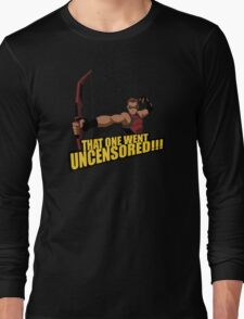 That One Went Uncensored! Long Sleeve T-Shirt
