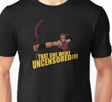 That One Went Uncensored! Unisex T-Shirt