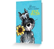 Sunny Schnauzer Cheer Up Cards Greeting Card