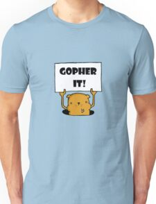 Gopher It! Unisex T-Shirt