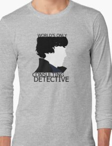 World's Only Consulting Detective (outside edition) Long Sleeve T-Shirt