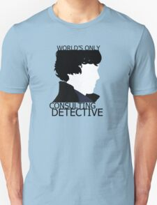 World's Only Consulting Detective (outside edition) Unisex T-Shirt