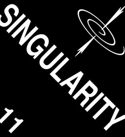 Singularity: Hazardous! Sticker