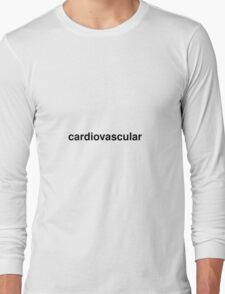 cardiovascular Long Sleeve T-Shirt