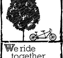 We ride together always by hmx23