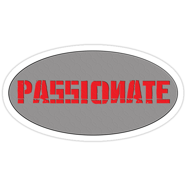 passionate - sticker by vampvamp