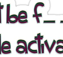 mode activated... - sticker Sticker