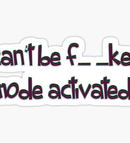mode activated... - sticker Sticker