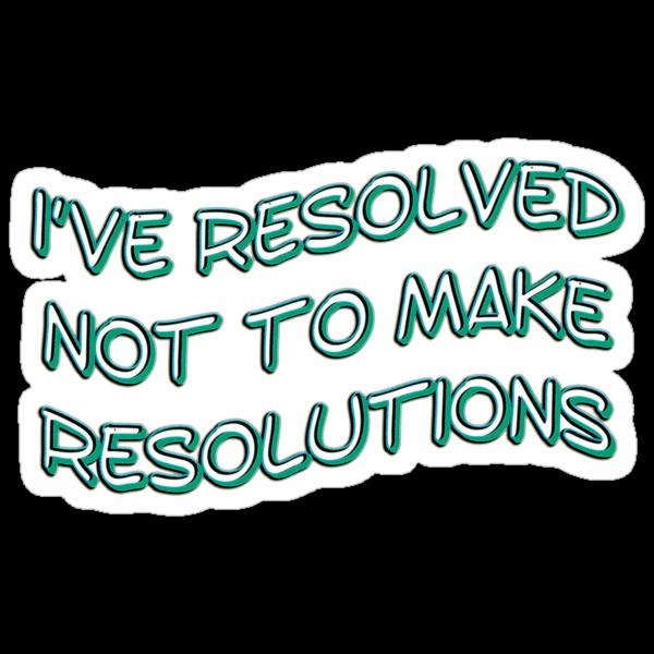 resolutions - sticker by vampvamp
