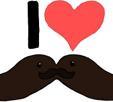 I Love Cute Moustaches by Robyn Hoddell