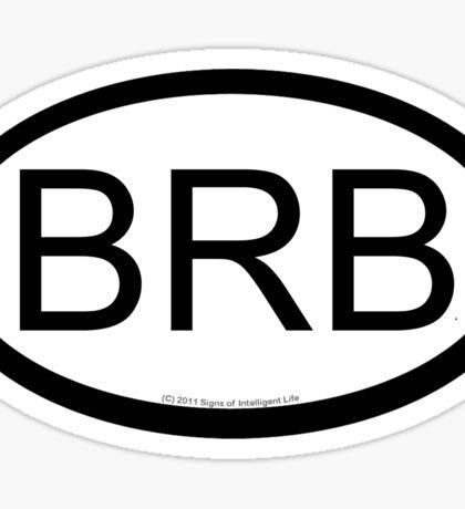 BRB location sticker Sticker