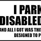 Disabled parker's revenge by Tim Norton