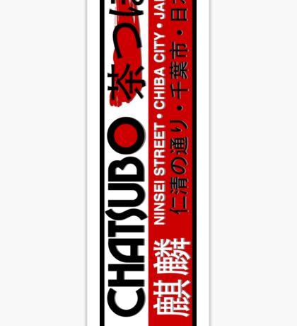 Chatsubo sticker Sticker