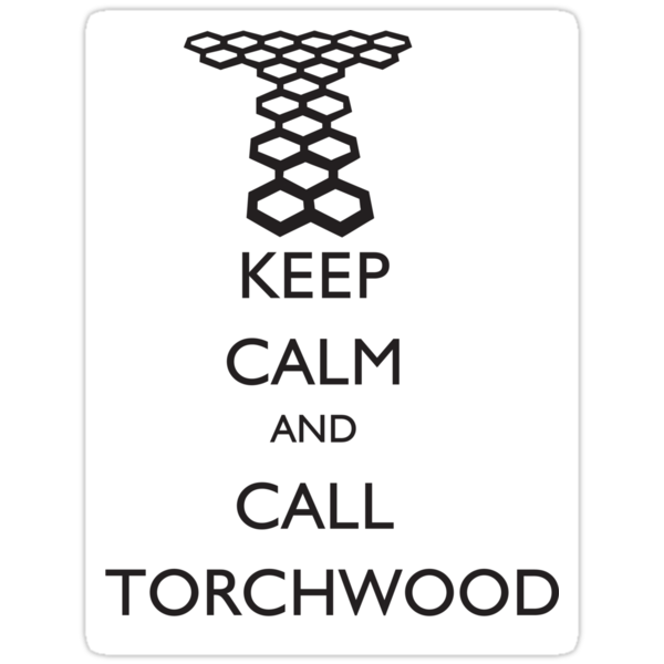 STICKER - KEEP CALM AND CALL TORCHWOOD by thischarmingfan
