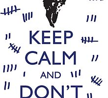 STICKER KEEP CALM AND DON'T FORGET by thischarmingfan