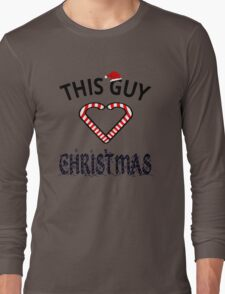 This Guy Loves Christmas Long Sleeve T-Shirt