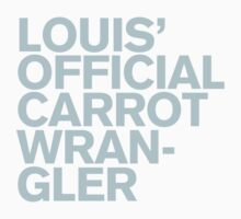 One Direction - Louis' Official Carrot Wrangler by Adriana Owens