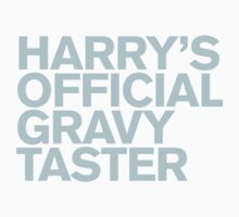 One Direction - Harry's Official Gravy Taster by Adriana Owens