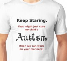 Autism - Staring Helps (Not). Unisex T-Shirt