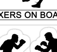 Boxers on board Sticker
