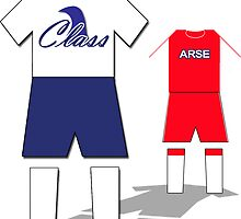 Class vs Arse by CoysShirts