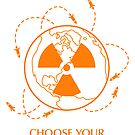 """Nuclear War Sticker - """"Choose Your End"""" by Thorigor"""