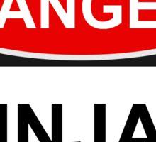 Danger Ninjas - Warning Sign Sticker