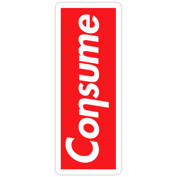 CONSUME STICKERS by CassBoPeep