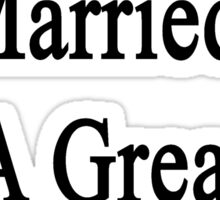 My Wife Is Married To A Great Carpenter Sticker