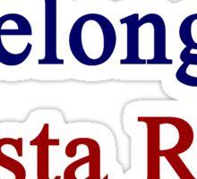 I Belong In Costa Rica Sticker